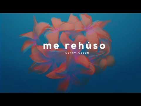 Danny Ocean -  Me Rehúso (Official Audio) - Thời lượng: 3 phút, 26 giây.