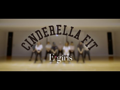 , title : 'E-girls / シンデレラフィット(CINDERELLA FIT)  Dance Practice Video'