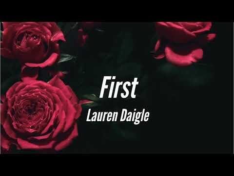 Lauren Daigle - First (Lyrics)