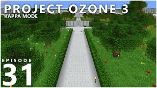 Project Ozone 3 Kappa Mode - BUILDING UP [E31] (Modded Minecraft Sky Block)