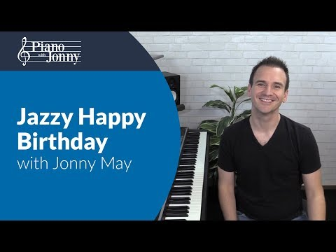 Jazzy Happy Birthday! - Piano Lesson By Jonny May