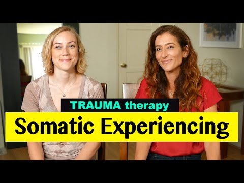 What is SOMATIC EXPERIENCING in Trauma Therapy?