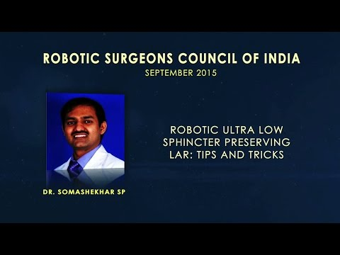 Robotic Ultra Low Sphincter Preserving LAR-Tips and Tricks