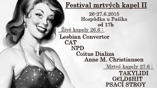 Video NPD Mini festival mrtvých kapel č.2  26.06.2015