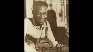 Son House - The Best of Blues Music (Songs Masterpieces) [All the Greatest Tracks]