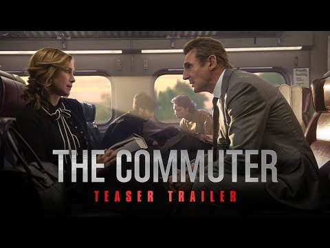 The Commuter Official Teaser Trailer Starring Liam