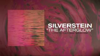 Video Silverstein - The Afterglow MP3, 3GP, MP4, WEBM, AVI, FLV November 2017