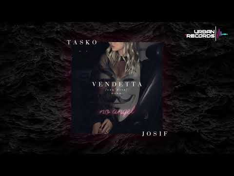 Tasko Ft. Josif - Vendetta