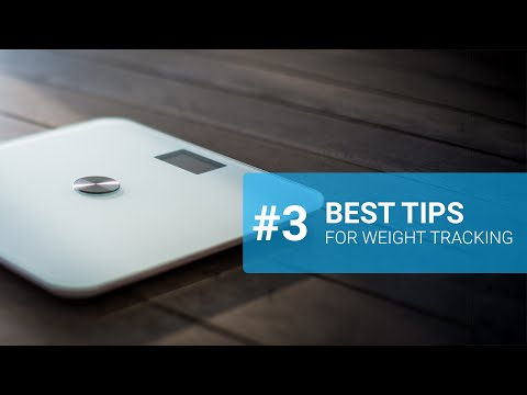 Tips for the best weight tracking