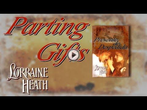 PARTING GIFTS   Lorraine Heath