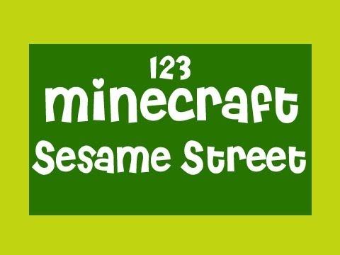 Minecraft : Sesame Street