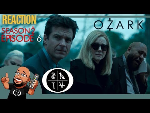 Ozark - Season 2 - Episode 6 REACTION