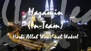 Download lagu Hazamin Zikir Hasbi Allah Wanimal Wakeel Mp3