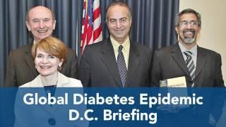 Global Diabetes Epidemic D.C. Briefing