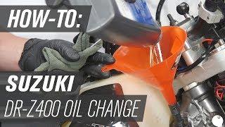 4. Suzuki DR-Z 400 S/SM | Oil and Filter Change