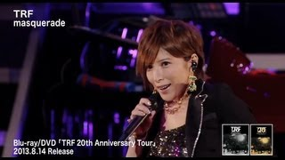 TRF / Masquerade (TRF 20th Anniversary Tour)