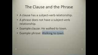 The Clause And The Phrase