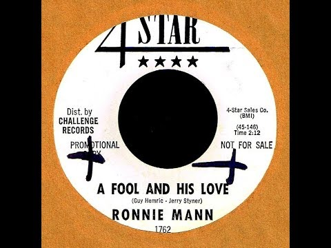 Ronnie Mann - A FOOL AND HIS LOVE (Gold Star Studio)  (1964)