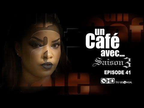 Un Café Avec....Saison3 - Episode N°41