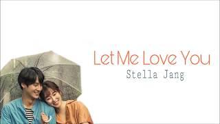 Download Lagu Stella Jang - Let Me Love You Lyrics - Temperature Of Love Ost Part. 5 Mp3