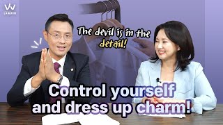 #5 Control yourself and dress up charm!