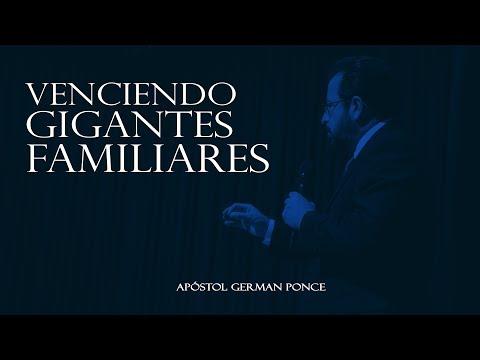 Apóstol German Ponce - Venciendo Gigantes Familiares - viernes 16 de junio 2017 (видео)