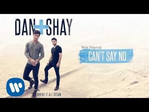 Dan + Shay - Can't Say No (Official Audio)