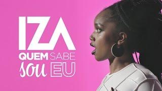 IZA - Quem Sabe Sou Eu (Lyric Video)