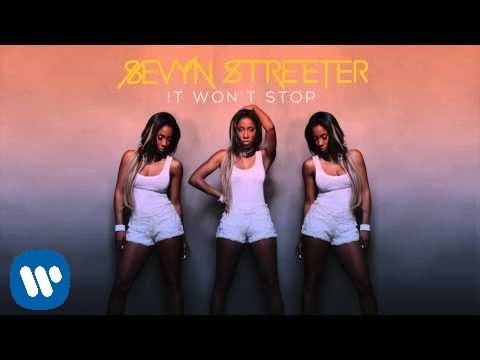 Sevyn Streeter - It Won't Stop (Official Audio)