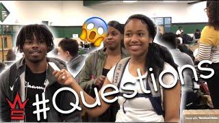 WORLDSTARHIPHOP QUESTIONS: Ep 1  High School Edition