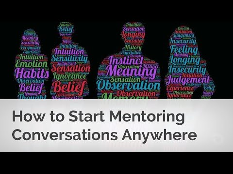 How to Start Mentoring Conversations Anywhere