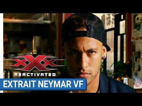 XXx REACTIVATED Neymar Jr Futur Agent XXx VF