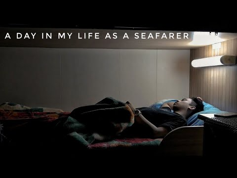 A Day In My Life as a SEAFARER