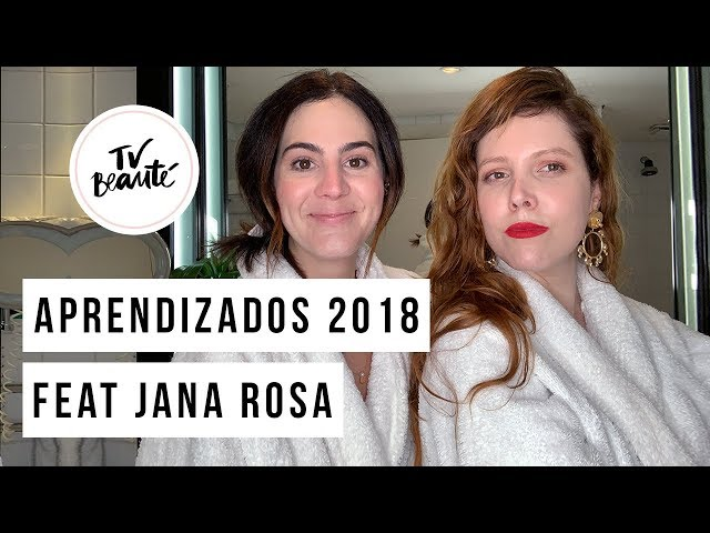 Bate-papo sobre Pele com Jana Rosa: Aprendizados de 2018 - TV Beauté | Vic Ceridono - Victoria Ceridono