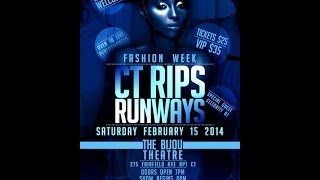 CT RIPS RUNWAYS- FASHION WEEK 2014 PROMO VIDEO