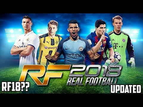 Real Football 2018 Android - Gameloft - RF 2018 Mobile - Offline 600MB - New Kits,New Squad,etc.