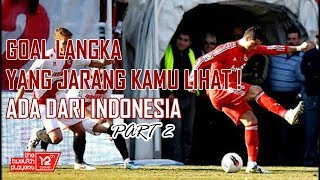 Video GOL LANGKA DI DUNIA (INDONESIA MASUK) Part 2 MP3, 3GP, MP4, WEBM, AVI, FLV Januari 2019