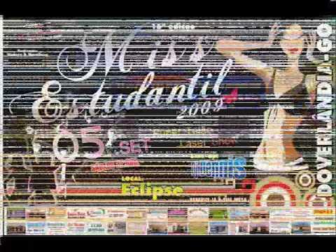 MISS ESTUDANTIL 2009 EM DOVERLANDIA-GO (CLIPE )