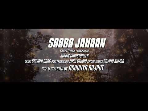 Saara Jahaan (Full HD) !! Sunny Christopher !! Latest Bollywood Songs 2017