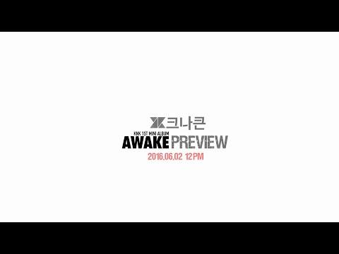 AWAKE Album Preview (1st mini album) [Te - KNK