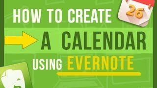 Evernote Tips: How To Create Your Own Calendar In Evernote (2 ways)