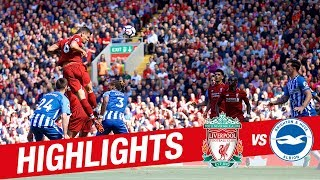 Highlights: Liverpool 4-0 Brighton | Reds wrap up Premier League season with a win