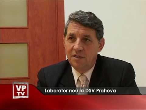 Laborator nou la DSV Prahova