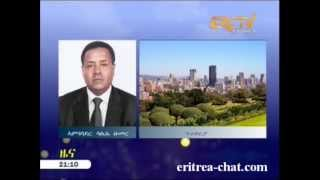 Eritrean News  Interview with H E Ambassador of South Africa - Saleh Omer by Eri-TV
