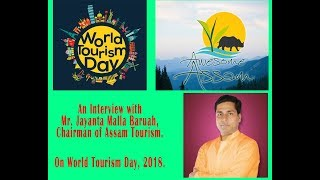 TP Talks: Special Interview with Jayanta Malla Baruah, Chairman of Assam Tourism