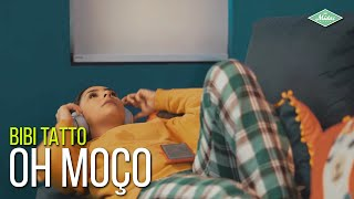 Bibi Tatto - Oh Moço (Videoclipe Oficial)