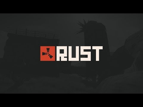 RUST - Выживаем в 2018 #1