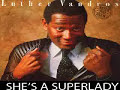 Luther Vandross – She's a Superlady 1981