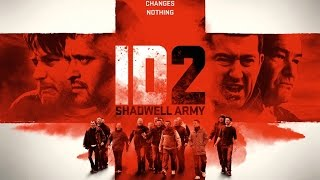 Id2 Shadwell Army Official Trailer  2016   Hd