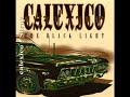 Calexico – Stray